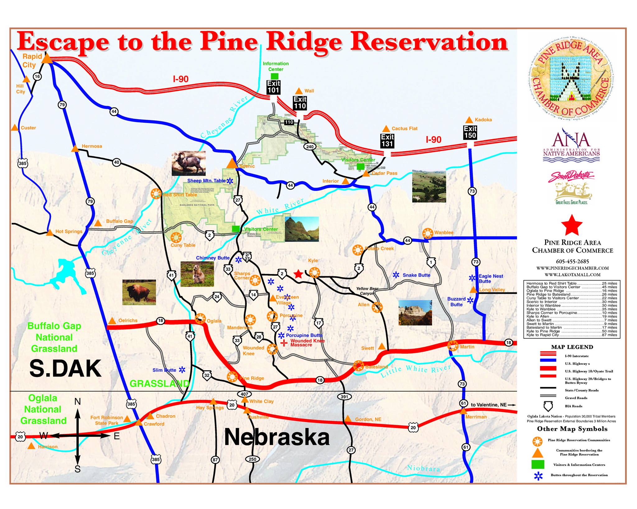 Come visit the Pine Ridge Area Chamber of Commerce and grab an Escape to the Pine Ridge Reservation map. Then explore the beautiful sites.